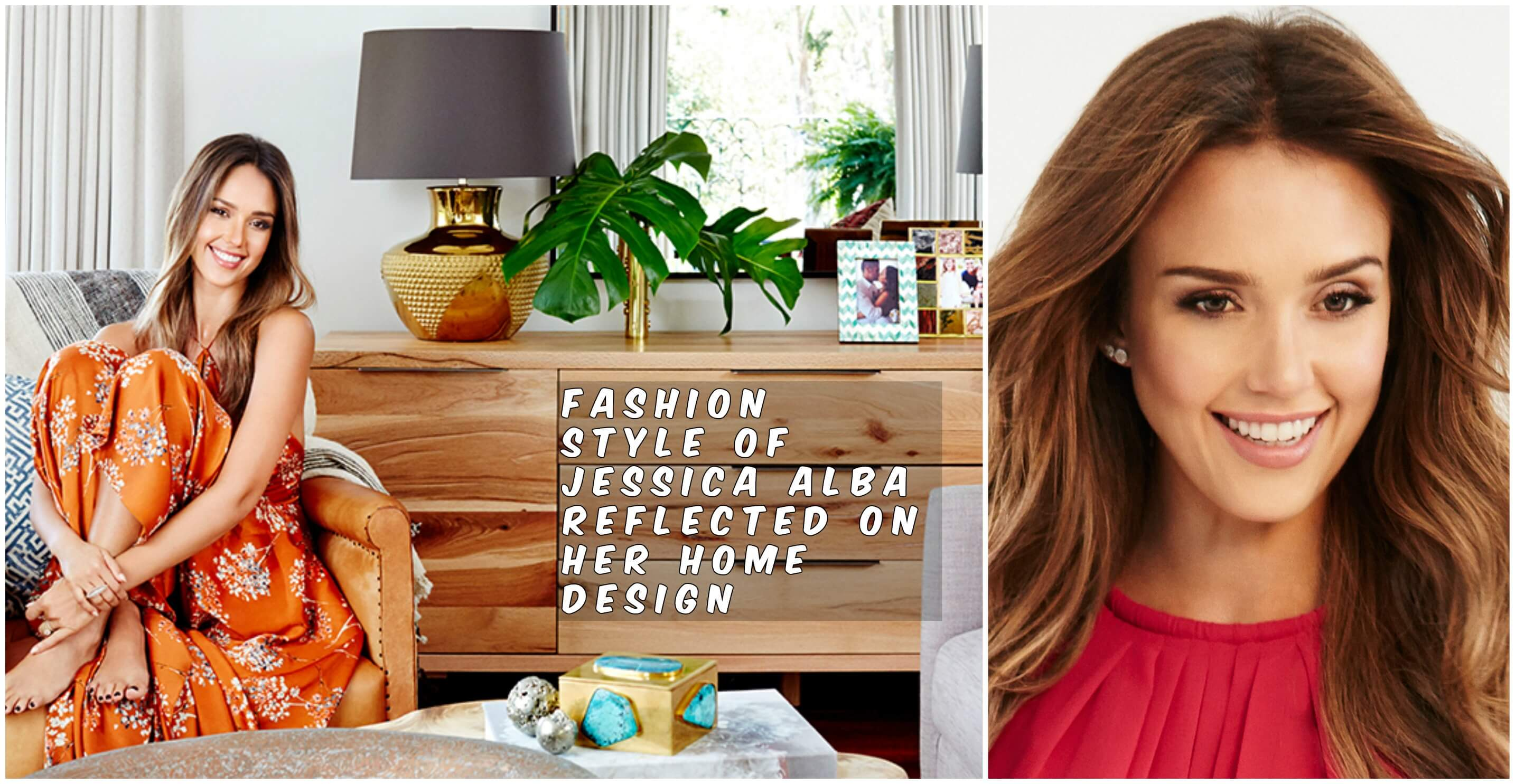 Fashion Style of Jessica Alba Reflected on Her Home Design